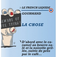 Le French Liquide - LA CHOSE - 10ml