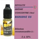 REVOLUTE - ARÔME BANANE US - 10 ml