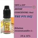 VAPE OR DIY - ARÔME THE PTI DEJ - 10 ml