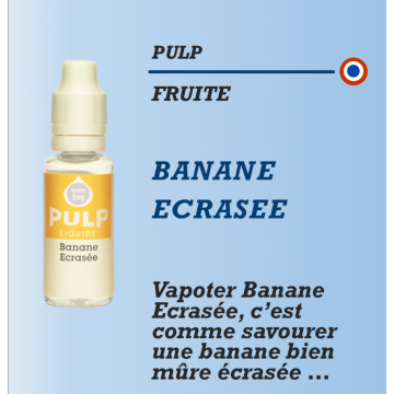 Pulp - BANANE ECRASEE - 10ml