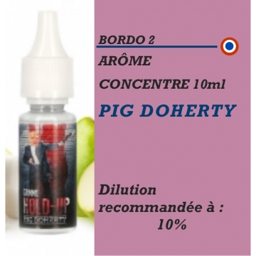 BORDO 2 - ARÔME PIG DOHERTY- 10 ml