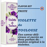 Flavor Hit - VIOLETTES DE TOULOUSE - 10ml