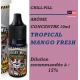 CHILL PILL - ARÔME TROPICAL MANGO FRESH - 10 ml