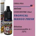 CHILL PILL - ARÔME TROPICAL MANGO FRESH - 10 ml