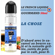Le French Liquide - LA CHOSE - 50ml