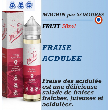 Machin - FRAISE ACIDULEE - 50ml