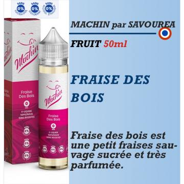 Machin - FRAISE DES BOIS - 50ml