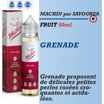 Machin - GRENADE - 50ml