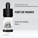 Dark Story - FORT de FRANCE - 10ml