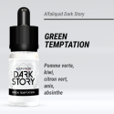 Dark Story - GREEN TEMPTATION - 10ml - FS