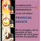 MIXOLOGIE - TROPICAL DELICE - 30 - 60 - 120 - 200ml